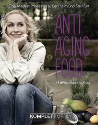 Elna-Margret zu Bentheim bringt ihr erstes Buch Anti Aging Food raus